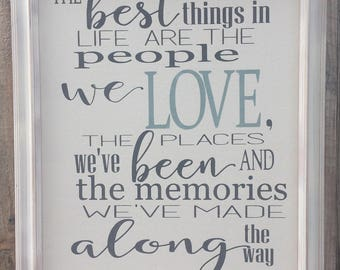 Best Things in Life, People We Love,Framed Canvas print,Inspirational Sign,Places We've Been,Family Room Decor,gallery wall art,