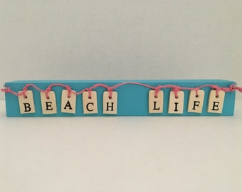 Beach Life Wooden Block Sign