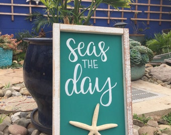 Seas the Day Sign, Wood Seas the Day Sign, Rustic Beach Sign, Wood Seize the Day Sign