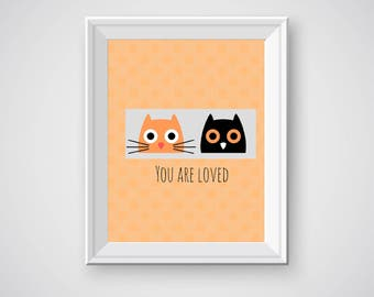 Cat Decor, Cat Owl Decor, Owl Decor, Orange Cat Black Owl, Nursery Print, You are Loved Quote, Cat Wall Decor, Owl Wall Decor