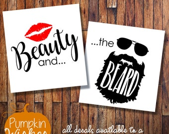 Beauty and the Beard/His and hers Decals/Wine Glass Decals/His Beauty/Her Beard/Yeti Decals/Wedding Glass/Toast Glasses/Wedding Gift