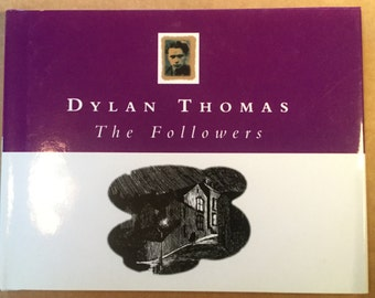 Dylan Thomas Book - The Followers