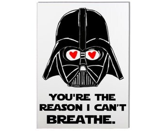 Vader Youre The Reason I Cant Breathe Card - Funny Valentines Day Card, Funny Anniversary Card, Valentines Card, Funny Love Card, Funny Card