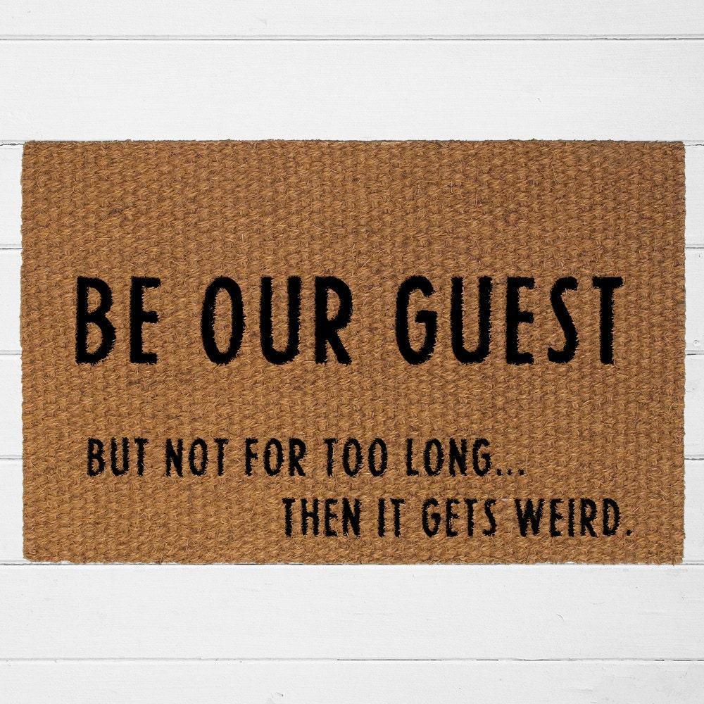 be our guest doormat welcome mat outdoor rug funny door. Black Bedroom Furniture Sets. Home Design Ideas