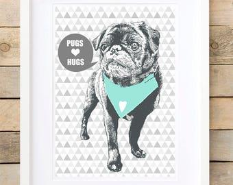 Pugs wall print, pug lover gift, pug gift for her, pug gifts for girls, Pugs love hugs wall art prints, mint  pug wall print, pug gift, pugs