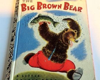 The Big Brown Bear, (A  Little Golden Book, No. 89) (Hardcover) written by Georges Duplaix and illustrated by Gustaf Tenggren