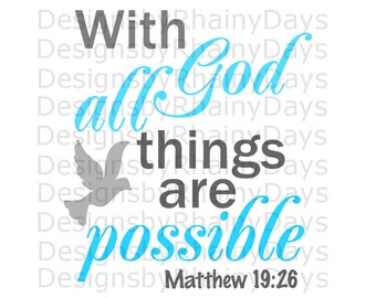 Buy 3 get 1 free! With God all things are possible with Holy Spirit dove  cutting file, SVG, DXF, png, Christian Bible design, Christian SVG