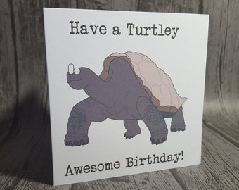 Turtle animal pun birthday card. Turtley awesome. Handmade. Customisable. Funny. Blank. Relephant Cards