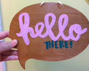 Wooden Wall Home Decor Speech Bubble With Design or Plain Handcraft Wood Lettering