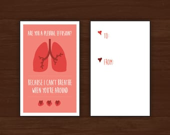 "Medical Valentine's Day Card - Download - ""Are you a Pleural Effusion? Because I can't breath when you're around."" For doctors, nurses, etc."