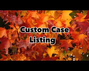 Custom case for Tayler