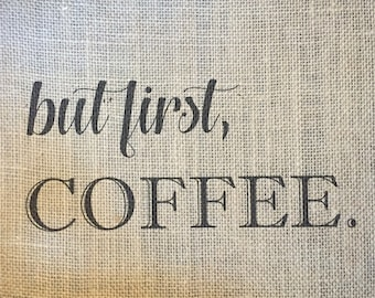 Coffee Burlap Print - Coffee Themed Decor - Kitchen Decor - Kitchen Burlap