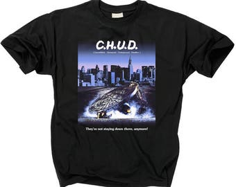 C.H.U.D. Horror T Shirt Cannibalistic Humanoid Underground Dweller