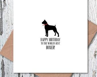 Happy Birthday to the World's Best Boxer Card, dog birthday