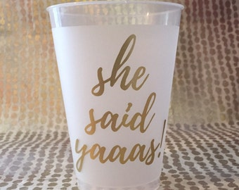 Bachelorette Party Cups - She said yaaas! (12)