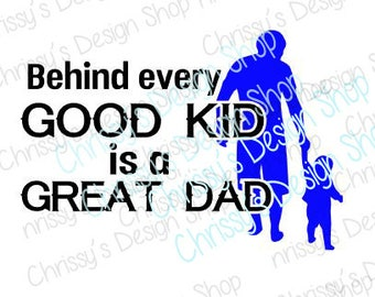 Good dad svg file / great dad svg / father's day svg / dxf / pdf / dad clip art / dad quotes / father clip art / Godly dad / vinyl crafting