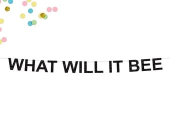 What Will It Bee Glitter Banner