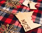 Minnesota Nice Wooden Ornament