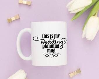 this is my wedding planning mug decal, DYI decal, wedding mug, bride to be, wedding planning, proposal gift, my wedding planning