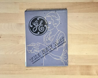 Vintage 1936 New Art of Modern Cooking, by General Electric (GE Co) Kitchen Institute Cook Book Spiralbound Recipes Menus Canning Preserving