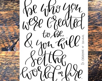 Be Who You Were Created to Be, Inspirational Print, Typography Quote, Wall Decor, digital download