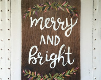 "Hand Painted ""Merry and Bright"" Sign // Winter Decor // Christmas Decor // Winter Decorations // Winter Quote // Christmas Sign"