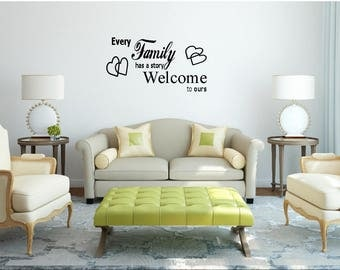 Every Family Has A Story Welcome To Ours with love hearts wall vinyl or sticker