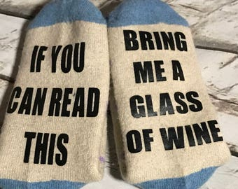 If You Can Read This, Bring Me A Glass Of Wine Funny Heart Slipper Socks