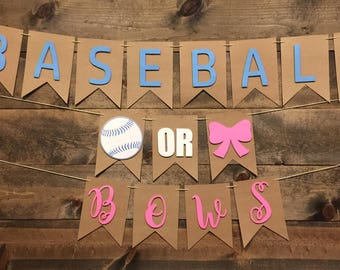 Baseball Or Bows Banner | Gender Reveal Banner | Baby Shower Banner | Reveal Party | Pink and Blue Banner | Gender Reveal Decorations
