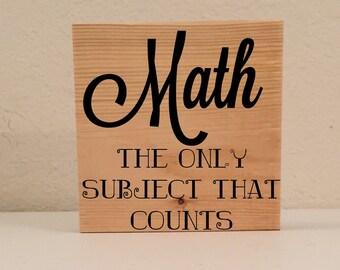 """Math Classroom Sign, """"Math...Counts"""" Classroom Decoration, Funny Teacher Sign, Math Teacher Humor, Math Joke, Funny Math Teacher Gifts"""