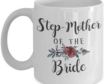 Step Mother Of The Bride Mug - Step Mother Of The Bride Gift
