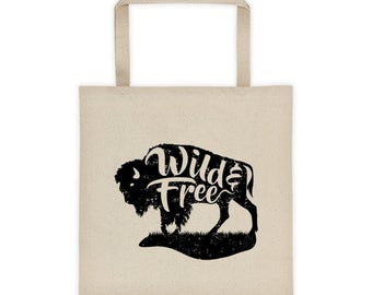 Wild and Free Tote Bag, Buffalo Tote, Canvas Tote