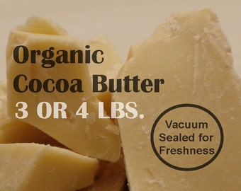 Cocoa Butter (ORGANIC), 3 or 4 lb size, Virgin Unrefined & Vacuum Packed Cacao Butter (Chocolate Aroma) Fresh + Pure, FAST SHIPPING