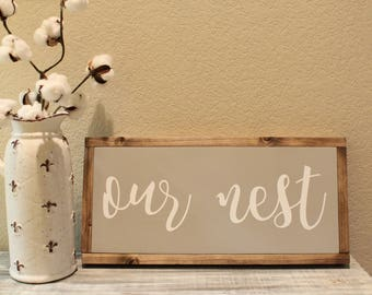 our nest wood sign.