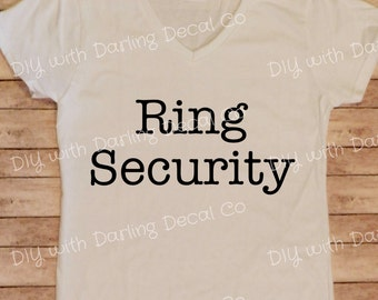 Ring Security Iron on Decal DIY Bride on a Budget Wedding Bridal Party Shirt Tee T Do It Yourself Ring Bearer Hoodie Sweatshirt Tote Bag