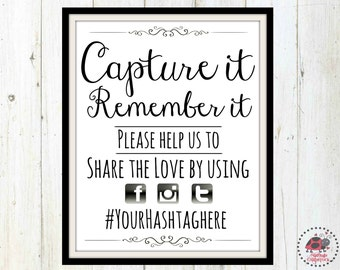 Custom Hashtag Sign, Wedding Hashtag Sign Printable, Personalized Social Media Sign for Wedding, Capture the love, printable, Oh Snap