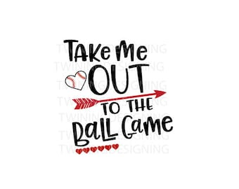 Take me out to the ball game Baseball  SVG PNG DXF file