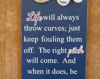 Life will always throw curves baseball sign