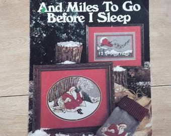 And Miles To Go Before I sleep by Marilyn Gandre Leisure Arts Leaflet 730 Christmas Cross Stitch Chart Pattern, Santa Cross Stitch