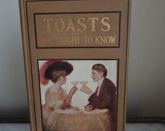 Toasts You Ought To Know Hardcover 1908