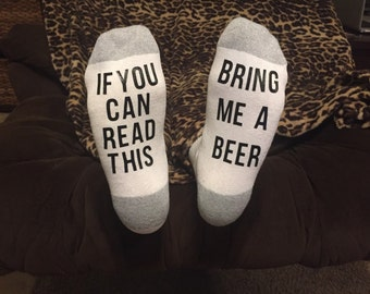 If you can read this, beer socks, bring me a beer, funny socks, custom socks, men's gift, beer lover's gift, Father's Day gift, gift for dad
