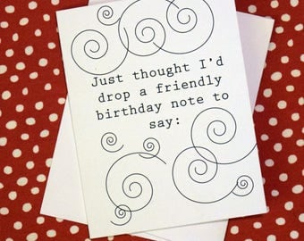 Birthday card - I hardly ever want to tell you to f*ck yourself