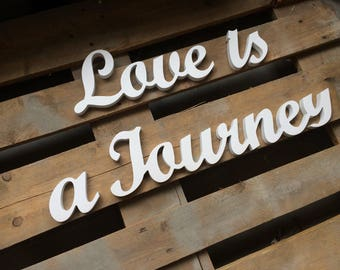 Wood sign. Love is a Journey. Wedding table decoration wood sign Love is a Journey. Wedding sign.