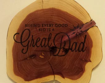 "Woodburned Tree Slice ""Great Dad"""
