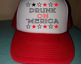 Drunk On 'Merica Trucker Hat Snapback Hat Custom Trucker Hat USA Trucker Hat 4th of July Trucker Hat Patriotic Hat Funny Drinking Hat
