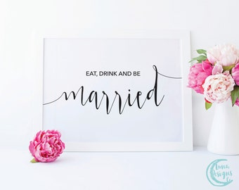 Printable Eat, Drink & Be Married Sign / Cute Wedding Signs / Handwritten Sign / Cute Be Married Sign / Black and White Sign / Jamie Suite