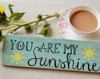 You are my sunshine, wooden sign