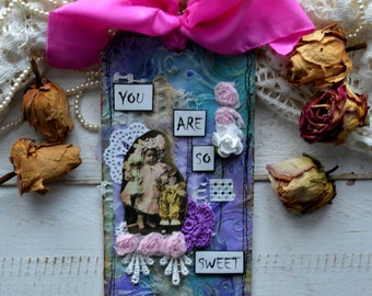 """Vintage style mixed media gift tag journal tag """" You are so sweet"""""""