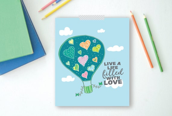 Live a Life of Love Print, 8x10, Nursery Print, Air Balloon, Instant Download
