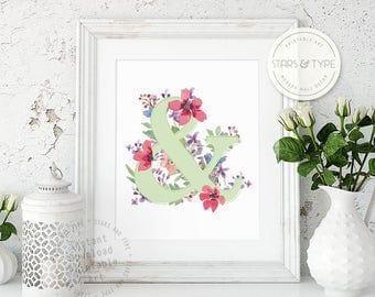 Ampersand Floral Printable, 8x10 Wall Art, And & Typography, Cottage Chic, Home Decor, Watercolor Flowers, Digital Download Print Jpeg PDF